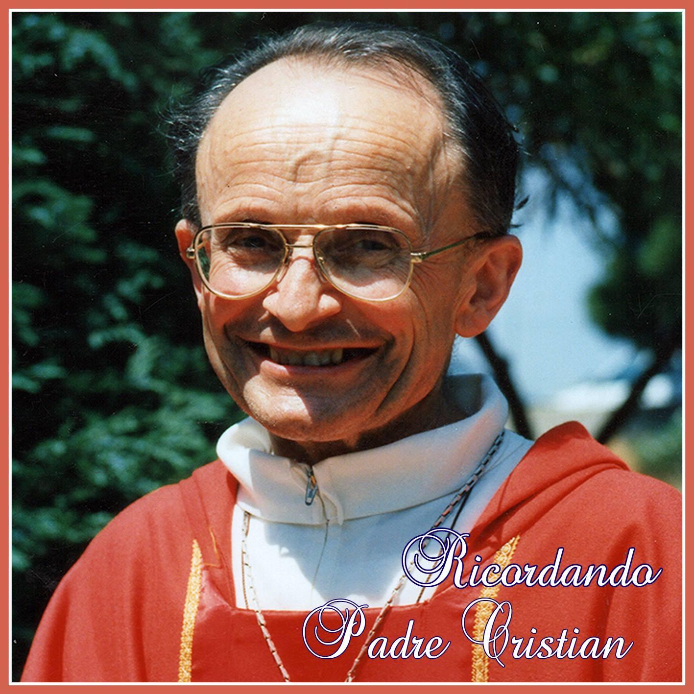 """Ciao Padre Christian"""